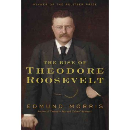the rise of theodore roosevelt review